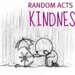 A Random Act of Kindness